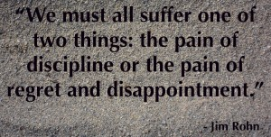 We-must-all-suffer-one-of-two-things-the-pain-of-discipline-or-the-pain-of-regret-and-disappointment.