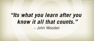 its-what-you-learn-after-you-know-it-all-that-counts